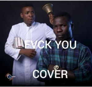 Woli Agba x Dele - Fvck You (Kizz Daniel Cover)